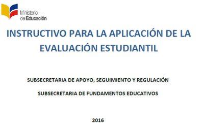 Instructivo para la Aplicación de la Evaluación Estudiantil 2016