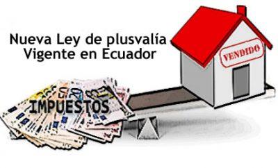 Ley de plusvalía Ecuador 2017