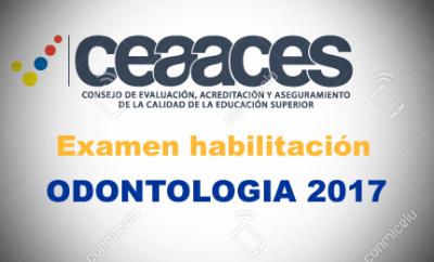 Ceaaces Examen de Habilitación Odontología 2017