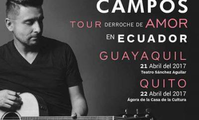 concierto de alex campos ecuador 2017