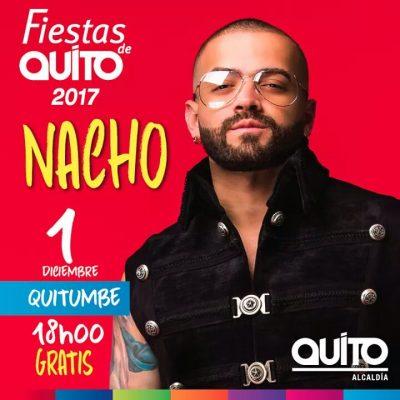 Concierto Nacho fiestas de Quito, Nacho en Quito