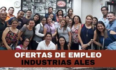 Industrias ALES ofertas de trabajo disponibles