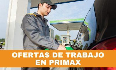 Oferta de empleo para Primax Ecuador