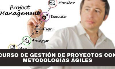 Gestión de Proyectos con Metodologías Ágiles y Enfoques Lean